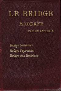 LE BRIDGE MODERNE PAR UN ANCIEN X.