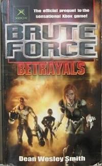 Brute Force: Betrayals