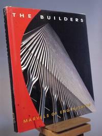 The Builders: Marvels of Engineering