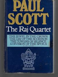 The Raj Quartet ( The Jewel In The Crown, The Day Of The Scorpion, The Towers Of Silence, A...
