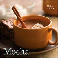 Mocha by  Michael Turback - Paperback - from M Hofferber Books and Biblio.com