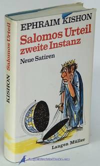 Salomos Urteil Zweite Instanz: Neue Satiren by  Ephraim KISHON  - Hardcover  - 1972  - from Bluebird Books (SKU: 80346)