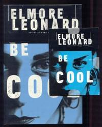 Be Cool by  Elmore Leonard  - First Edition, First Printing  - 1999  - from Ravenroost Books (SKU: 2181)