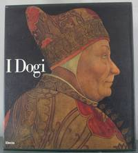 I Dogi by  Gino Benzoni - Hardcover - 1982 - from Auger Down Books and Biblio.com