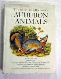The Imperial Collection of Audubon Animals The Quadrupeds of North America