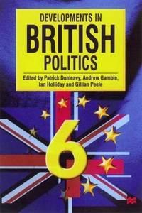 Developments in British Politics: Bk. 6