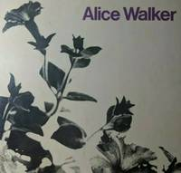 Revolutionary Petunias & Other Poems (SIGNED) by  Alice Walker - Signed First Edition - Jan 01, 1973 - from Charm City Books and Biblio.com