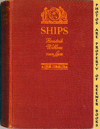 Ships & How They Sailed The Seven Seas (5000 B. C. - A. D. 1935) by  Hendrik Willem Van Loon - Signed First Edition - 1935 - from KEENER BOOKS (Member IOBA) and Biblio.com