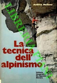 La tecnica dell\'alpinismo.