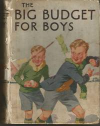 """The Big Budget for Boys.(includes """"Under Special Orders"""" By Westerman"""