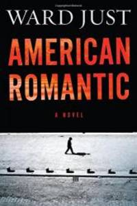 American Romantic by Ward Just - 2014-04-01 - from Books Express (SKU: 0544196376n)