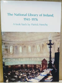 The National Library of Ireland, 1941-1976:  A Look Back