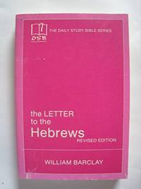 image of The Letters to the Hebrews (New Daily Study Bible)