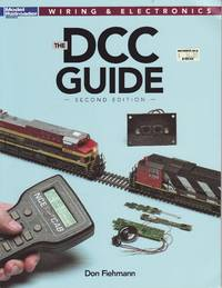 image of Model Railroader Wiring & Electronics: The DCC Guide - The Second Edition