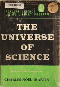 THE UNIVERSE OF SCIENCE FROM MICROCOSM TO MACROCOSM