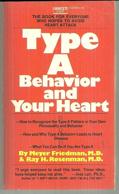 Image for TYPE A BEHAVIOR AND YOUR HEART