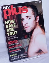 image of HIV Plus: research + treatment; #7, Feb/Mar 2000; How safe are you