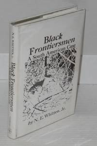 image of Black frontiersmen; a South American case