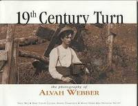 19th Century Turn: The Photography of Alvah Webber