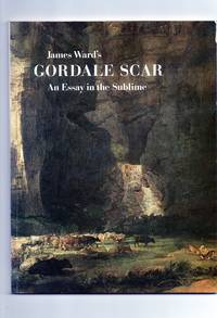 James Ward's Gordale Scar:  an essay in the sublime