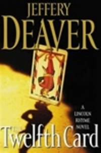 image of Deaver, Jeffery | Twelfth Card, The | Signed First Edition Copy