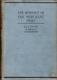 The Romance of the Merchant Ship