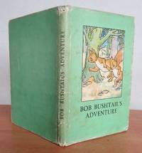 BOB BUSHTAIL'S ADVENTURE. by  A.J. (Angusine).  Revised verses by W. Perring.: MACGREGOR - Hardcover - from Roger Middleton (SKU: 32629)