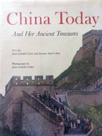 China Today and Her Ancient Treasures