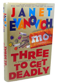 THREE TO GET DEADLY by Janet Evanovich - First Edition; First Printing - 1997 - from Rare Book Cellar and Biblio.com