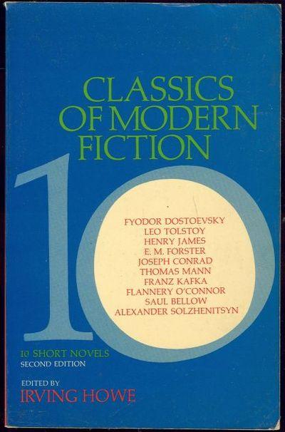 CLASSICS OF MODERN FICTION Ten Short Novels, Howe, Irving editor