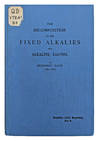 View Image 1 of 2 for The Decomposition of the Fixed Alkalies and Alkaline Earths, Alembic Club Reprints No. 6. Inventory #EEG1044