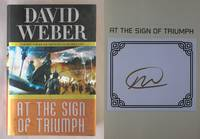 At the Sign of Triumph: Safehold, Book 9 by  David Weber - Signed First Edition - 2016 - from Mind Electric Books and Biblio.com