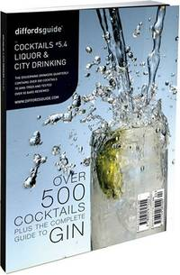 diffords guide to cocktails 54 liquor and city drinking over 500 cocktails plus the complete guide to gin no 54