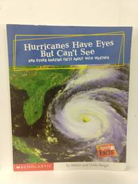 image of Hurricanes Have Eyes But Can't See: and Other Amazing Facts About Wild Weather (Speedy Facts)