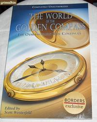 The World of the Golden Compass: The Otherworldly Ride Continues