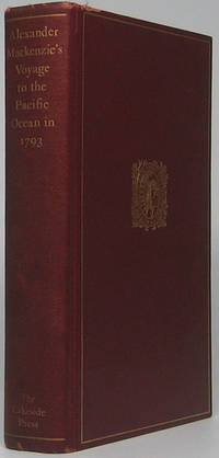 Alexander MacKenzie's Voyage to the Pacific Ocean in 1793