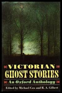 Victorian Ghost Stories: An Oxford Anthology