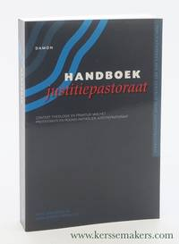 Handboek justitiepastoraat. Context, theologie en praktijk van het protestants en rooms-katholiek...