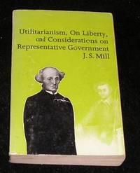Utilitarianism Liberty Representative Government