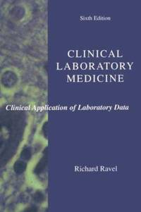 Clinical Laboratory Medicine : Clinical Application of Laboratory Data