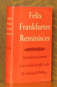 FELIX FRANKFURTER REMINISCECES