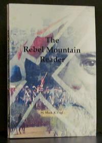 The Rebel Mountain Reader
