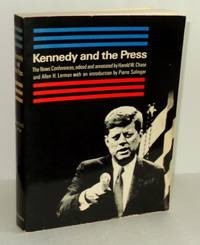 Kennedy and the Press: The News Conferences