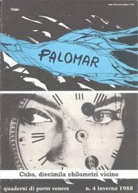 Palomar. Inverno 1988. Cuba, diecimila chilometri vicino