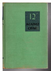12 AGAINST CRIME.