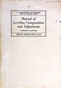 Manual of Leveling Computation and Adjustment (Special Publication No. 240) by  Howard S Rappleye - Paperback - from Dial a Book (SKU: 65128)