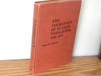 The Emergence of Russian Panslavism, 1856-1870