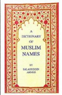 image of A Dictionary of Muslim Names
