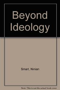 Beyond Ideology