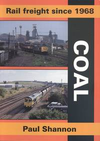 Rail Freight Since 1968: Coal (Railway Heritage)